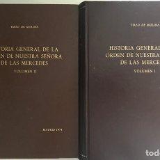 Libros de segunda mano: HISTORIA GENERAL DE LA ORDEN DE NUESTRA SEÑORA DE LAS MERCEDES, TIRSO DE MOLINA, 1973 Y 1974. Lote 158383261