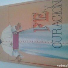 Libros de segunda mano: FE Y CURACIÓN. EMMANUEL MILINGO. Lote 158433198