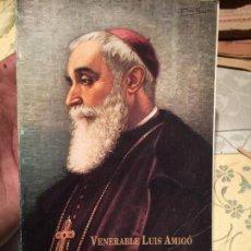Libros de segunda mano: ANTIGUO LIBRO AUTOBIOGRAFIA VENERABLE LUIS AMIGÓ AÑO 1992 . Lote 158481038