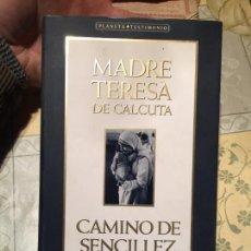 Libros de segunda mano: ANTIGUO LIBRO MADRE TERESA DE CALCUTA CAMINO DE SENCILLEZ AÑO 1995 . Lote 158483450