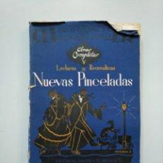 Libros de segunda mano: NUEVAS PINCELADAS. - LECTURAS RECREATIVAS IV. - OBRAS COMPLETAS DEL P. LUIS COLOMA. 1949. TDK379. Lote 158643614