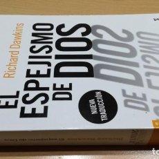 Libros de segunda mano: EL ESPEJISMO DE DIOS. - DAWKINS, RICHARD. Lote 158679702