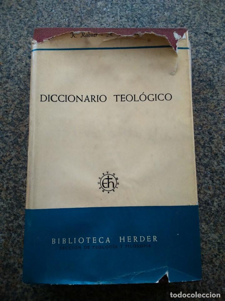 DICCIONARIO TEOLOGICO -- BIBLIOTECA HERDER 1970 -- (Libros de Segunda Mano - Religión)