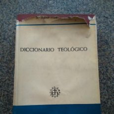 Libros de segunda mano: DICCIONARIO TEOLOGICO -- BIBLIOTECA HERDER 1970 -- . Lote 158711486
