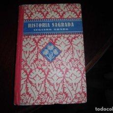 Libros de segunda mano: LIBRO HISTORIA SAGRADA 1941. Lote 158845742
