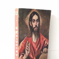 Libros de segunda mano: CATECISMO TERCER GRADO - TEXTO NACIONAL - 1962. Lote 158919301