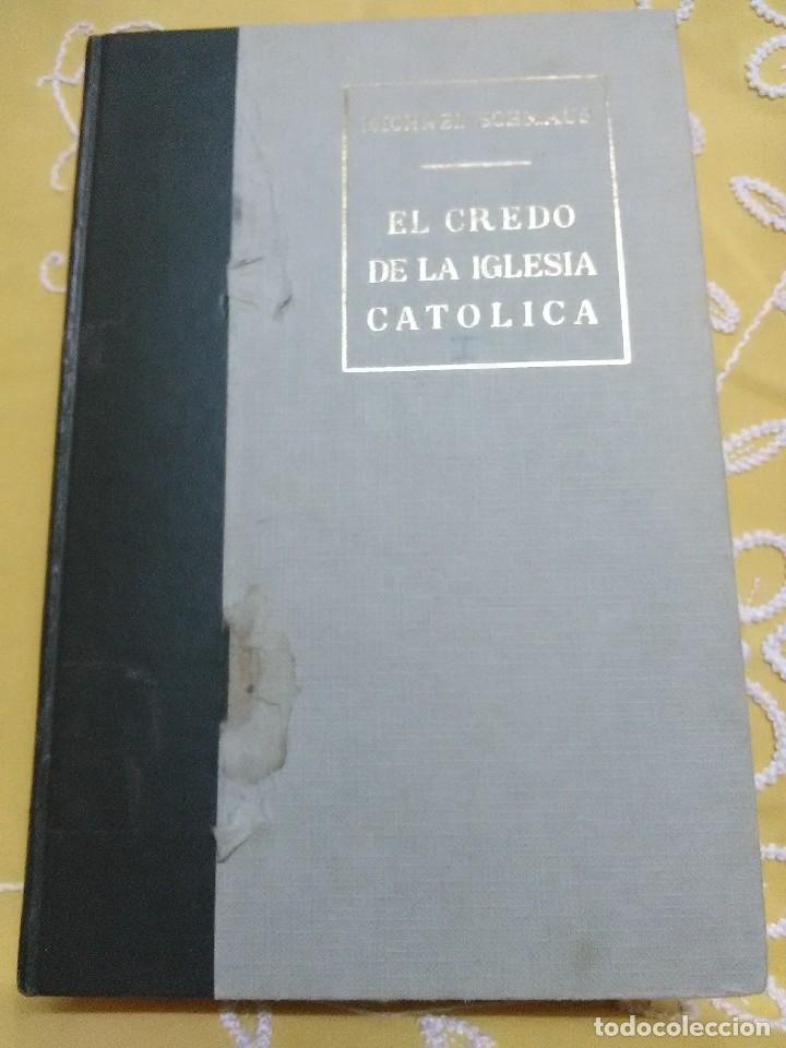 EL CREDO DE LA IGLESIA CATÓLICA. (SÓLO TOMO I). M. SCHMAUS. ED. RIALP, 1970. (Libros de Segunda Mano - Religión)