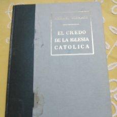 Libros de segunda mano: EL CREDO DE LA IGLESIA CATÓLICA. (SÓLO TOMO I). M. SCHMAUS. ED. RIALP, 1970.. Lote 158995265