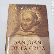 Libros de segunda mano: SAN JUAN DE LA CRUZ - GERALD BRENAN - TDK21. Lote 159060606