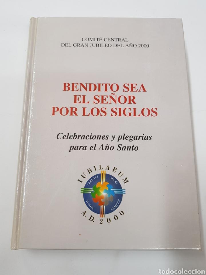 BENDITO SEA EL SEÑOR POR LOS SIGLOS - TDK21 (Libros de Segunda Mano - Religión)