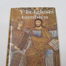 Libros de segunda mano - Y la iglesia tambien - joaquin ortega - bac - tdk21 - 159061181