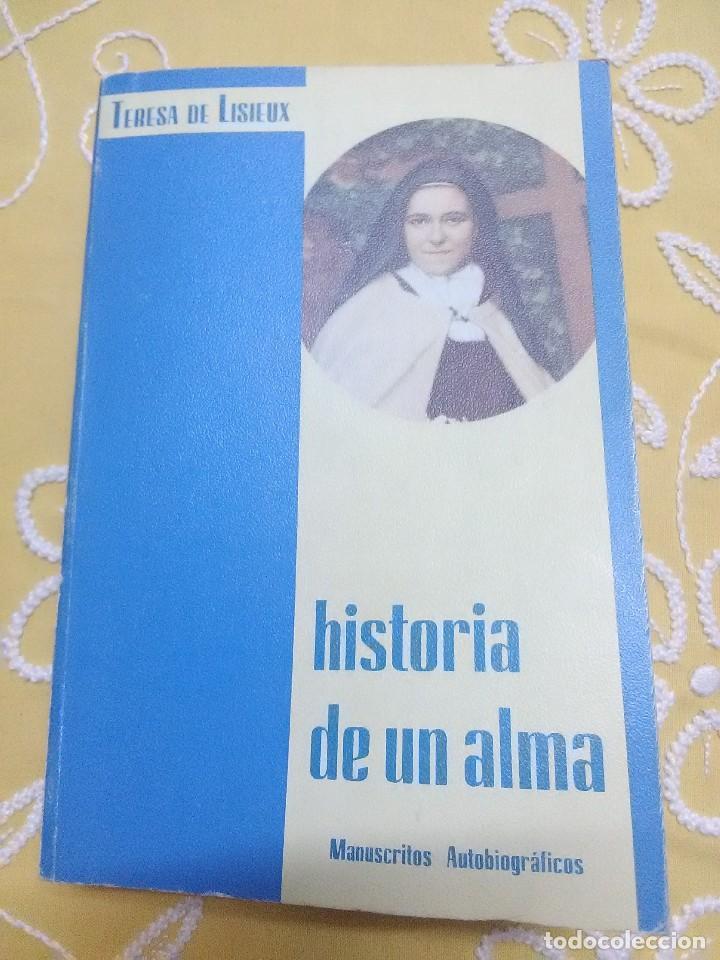 HISTORIA DE UN ALMA. TERESA DE LISIEUX. MONTE CARMELO. 1978. 2 ED. (Libros de Segunda Mano - Religión)