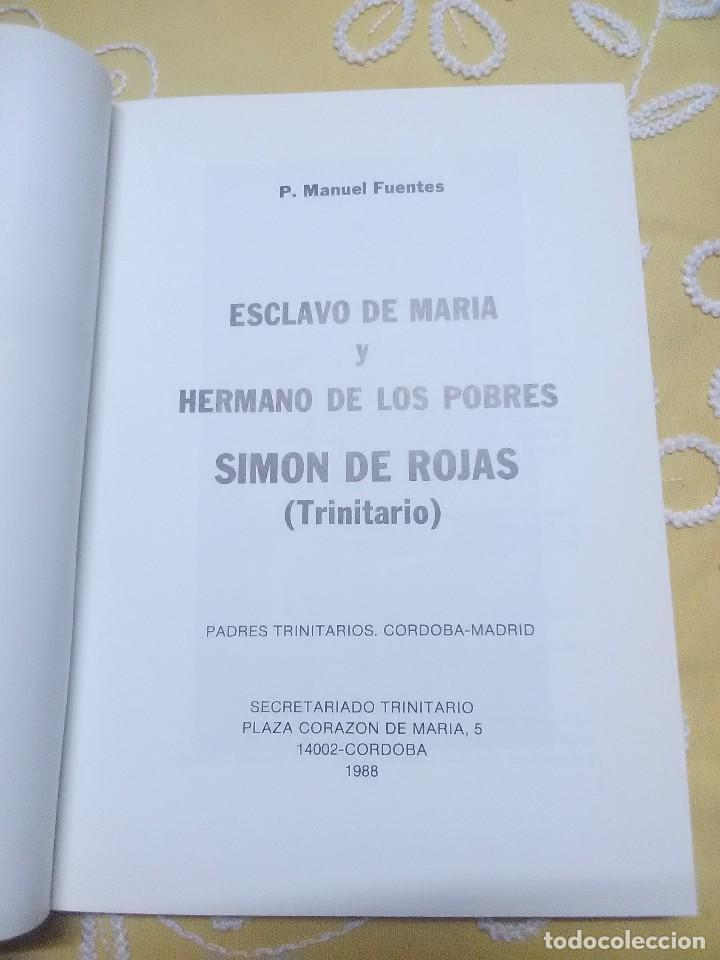 Libros de segunda mano: Simón de Rojas, esclavo de María y hermano de los pobres. Fuentes. 1988. - Foto 2 - 159163982
