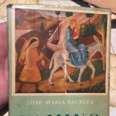 Libros de segunda mano: ANTIGUO LIBRO RELIGIOSO CAMINO POR JOSE MARIA ESCRIVA AÑO 1955. Lote 159303154