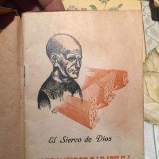 Libros de segunda mano: ANTIGUO LIBRO EL SIERVO DE DIOS H. FRANCISCO GARATE S.J. . Lote 159304702