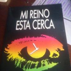 Libros de segunda mano: MI REINO ESTA CERCA EDITORIAL CIRCULO. Lote 159347540