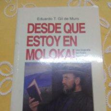 Libros de segunda mano: DESDE QUE ESTOY EN MOLOKAI (P. DAMIÁN). GIL DE MURO. RS, 1993. Lote 159442470