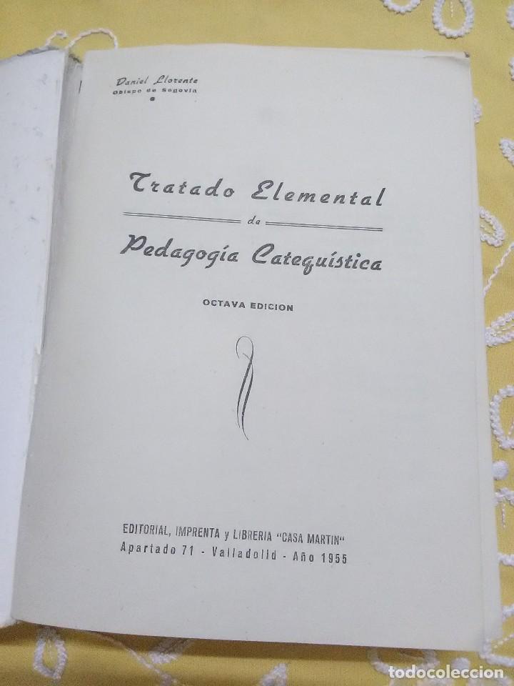 Libros de segunda mano: Tratado elemental de Pedagogía Catequística. Llorente. 1955. 8 Ed. - Foto 2 - 159443966