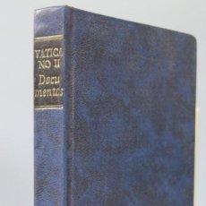 Libros de segunda mano: 1967.- VATICANO II. DOCUMENTOS. B.A.C. Lote 159466034