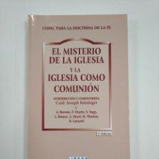 Libros de segunda mano: EL MISTERIO DE LA IGLESIA Y LA IGLESIA COMO COMUNION. JOSEPH RATZINGER. TDK383. Lote 159546362