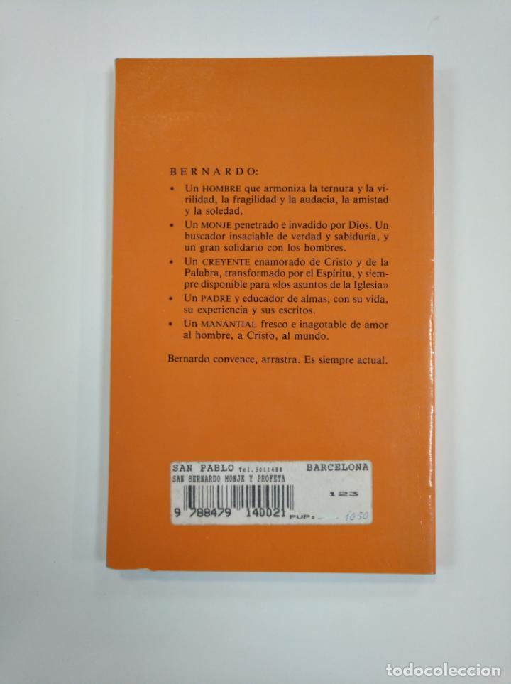 Libros de segunda mano: SAN BERNARDO, MONJE Y PROFETA (1090-1153). - LECLERCQ, JEAN.- TDK383 - Foto 2 - 159561378