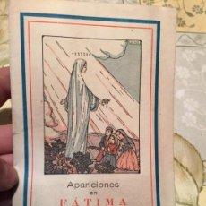 Libros de segunda mano: ANTIGUO LIBRO RELIGIOSO APARICIONES EN FÁTIMA . Lote 159589174