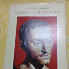 Libros de segunda mano: PRIMICIAS HISTÓRICAS DE SAN JUAN DE DIOS. GÓMEZ-MORENO. 1950.. Lote 159594194