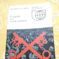 Libros de segunda mano: EL PAPADO Y EL MUNDO MODERNO. VON ARETIN. GUADARRAMA. 1970. . Lote 159594258