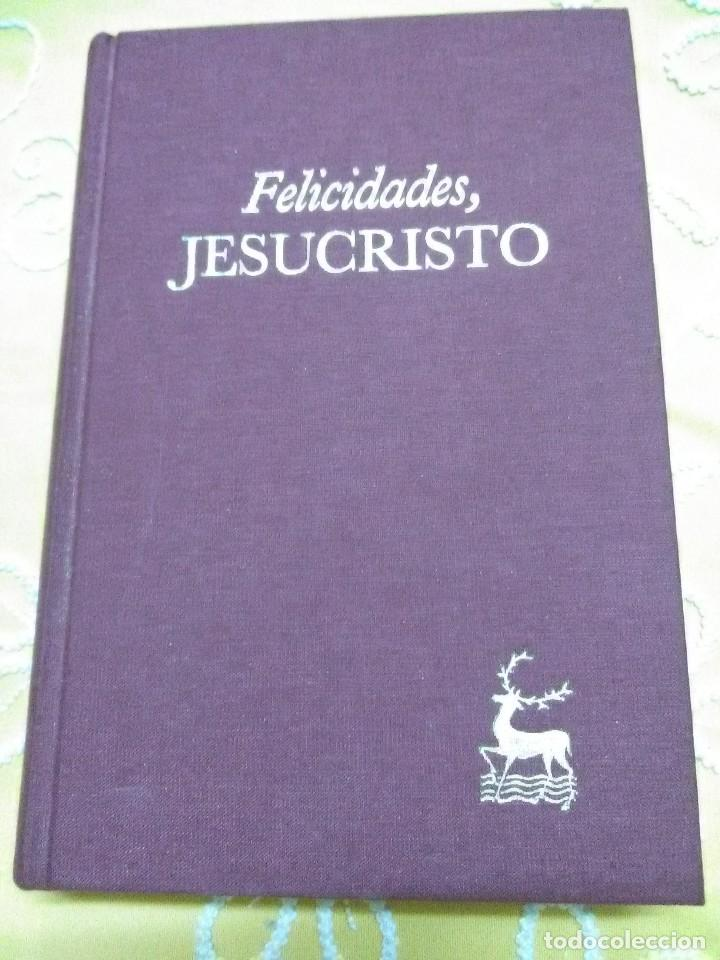FELICIDADES, JESUCRISTO. VARIOS AUTORES. BAC. 2000.. (Libros de Segunda Mano - Religión)
