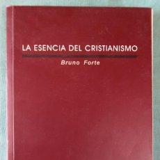 Libros de segunda mano: LA ESENCIA DEL CRISTIANISMO. BRUNO FORTE. Lote 159790562