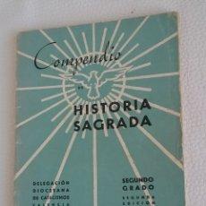 Libros de segunda mano: LIBRITO COMPENDIO DE HISTORIA SAGRADA. VALENCIA.SEGUNDO GRADO. 1948. Lote 159921296