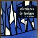 Libros de segunda mano: SELECCIONES DE TEOLOGIA 1977 - Nº 63. Lote 160032314