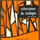 Libros de segunda mano: SELECCIONES DE TEOLOGIA 1984 - Nº 91. Lote 160033022