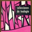 Libros de segunda mano: SELECCIONES DE TEOLOGIA 1987 - Nº 101. Lote 160033102