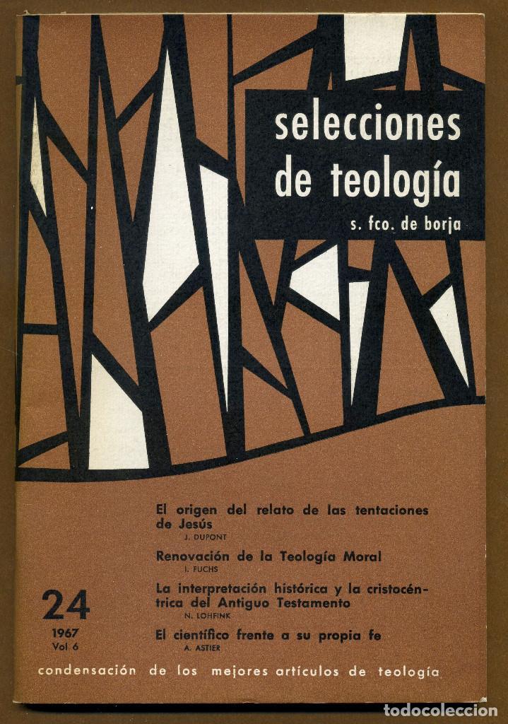 SELECCIONES DE TEOLOGIA 1967 - Nº 24 (Libros de Segunda Mano - Religión)
