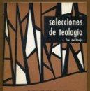 Libros de segunda mano: SELECCIONES DE TEOLOGIA 1967 - Nº 24. Lote 160033170
