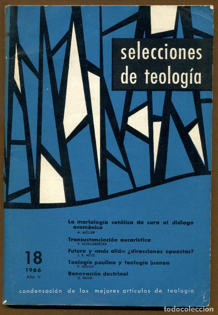 SELECCIONES DE TEOLOGIA 1966 - Nº 18 (Libros de Segunda Mano - Religión)