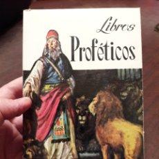 Livros em segunda mão: LIBROS PROFETICOS. DE LA SAGRADA BIBLIA. ED SOPENA 1969. Lote 160194662