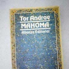 Libros de segunda mano: MAHOMA. TOR ANDRAE. Lote 160281374