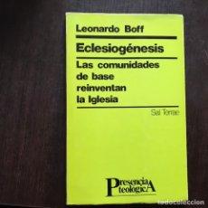 Libros de segunda mano: ECCLESIOGÉNESIS. LEONARDO BOFF. Lote 160327512