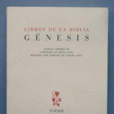 Libros de segunda mano: GENESIS. LIBROS DE LA BIBLIA. VERSION CASIODORO DE REINA REVISADA POR CIPRIANO VALERA. TURNER. NUMER. Lote 160418182