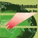 Libros de segunda mano: MUHAMMAD - EL ENVIADO DE DIOS - A. MAHER SAFI. Lote 160418754