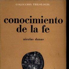 Libros de segunda mano: DUNAS : CONOCIMIENTO DE LA FE (ESTELA, 1965). Lote 160441926