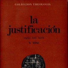 Libros de segunda mano: KÜNG : LA JUSTIFICACION (ESTELA, 1967). Lote 160442126