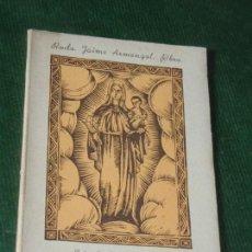 Libros de segunda mano: NOTAS HISTORICAS DEL CULTO A SANTA MARIA DE PORT, BARCELONA, JAIME ARMENGOL. Lote 160510646