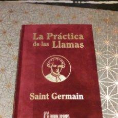 Libros de segunda mano: LA PRÁCTICA DE LAS LLAMAS. SAINT GERMAIN. Lote 160652205