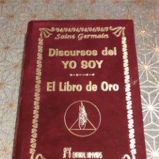 Libros de segunda mano: SAINT GERMAIN. DISCURSOS DEL YO SOY + EL LIBRO DE ORO.. Lote 160652394