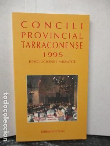 CONCILI PROVINCIAL TARRACONESE 1995 - MUY BUEN ESTADO (Libros de Segunda Mano - Religión)