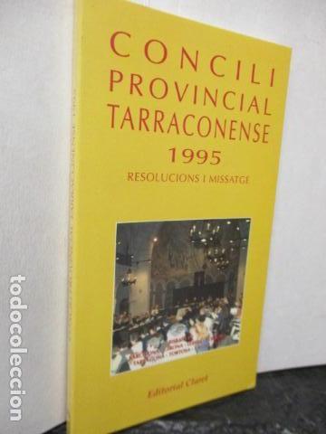Libros de segunda mano: CONCILI PROVINCIAL TARRACONESE 1995 - MUY BUEN ESTADO - Foto 2 - 160944390