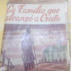 Libros de segunda mano: LA FAMILIA QUE ALCANZÓ A CRISTO. RAYMOND. DIFUSIÓN. 1945. . Lote 161027782